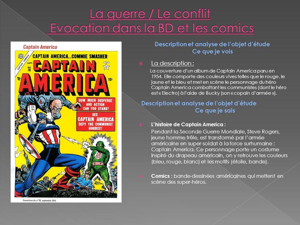 Description et analyse de lobjet détude Ce que je vois La description : La couverture dun album de Captain America paru en 1954.