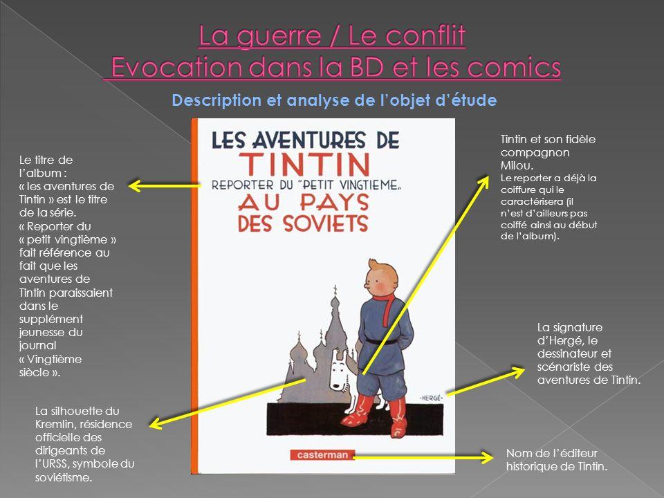 Description et analyse de lobjet détude Le titre de lalbum : « les aventures de Tintin » est le titre de la série.
