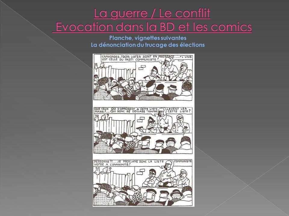 Planche, vignettes suivantes La dénonciation du trucage des élections