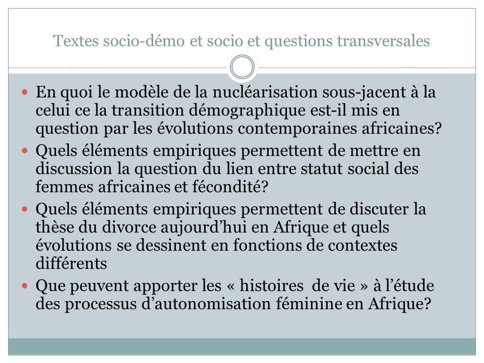 Textes socio-démo et socio et questions transversales En quoi le modèle de la nucléarisation sous-jacent à la celui ce la transition démographique est-il mis en question par les évolutions contemporaines africaines.