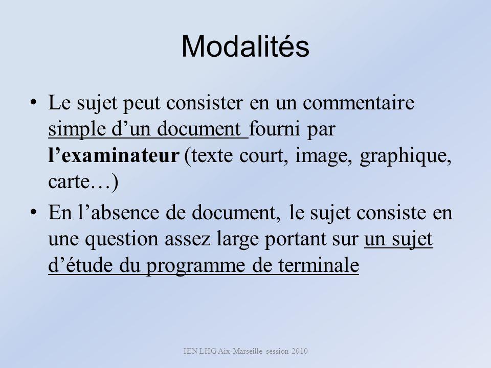 Modalités Le sujet peut consister en un commentaire simple dun document fourni par lexaminateur (texte court, image, graphique, carte…) En labsence de
