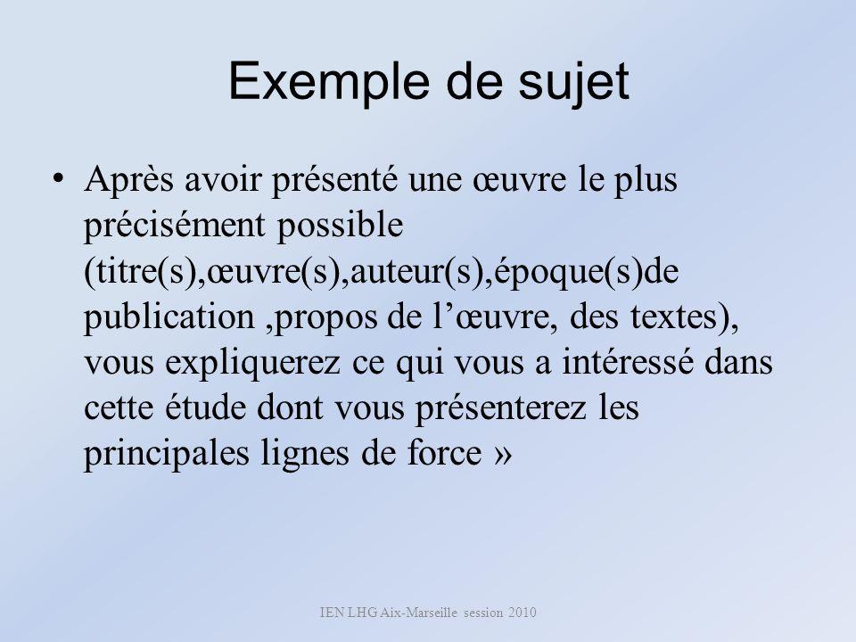 Exemple de sujet Après avoir présenté une œuvre le plus précisément possible (titre(s),œuvre(s),auteur(s),époque(s)de publication,propos de lœuvre, de
