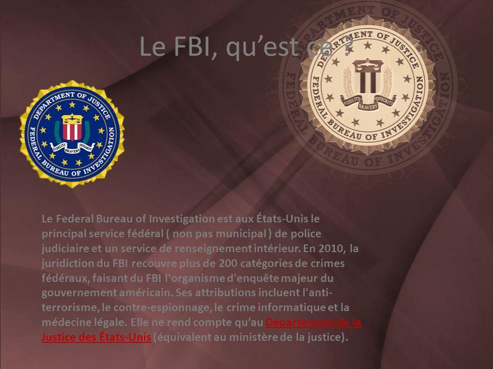Le FBI, quest ce .