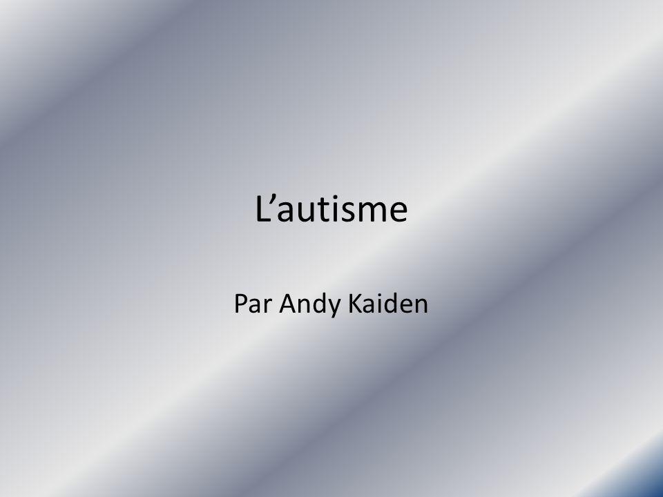 Lautisme Par Andy Kaiden