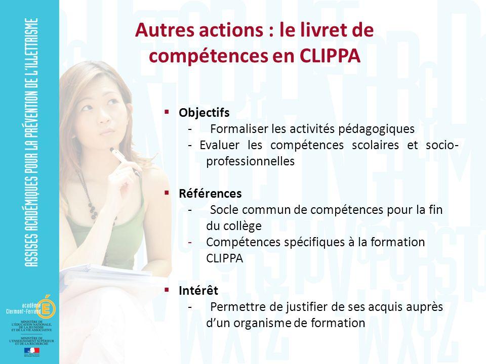 Objectifs - Formaliser les activités pédagogiques - Evaluer les compétences scolaires et socio- professionnelles Références - Socle commun de compéten