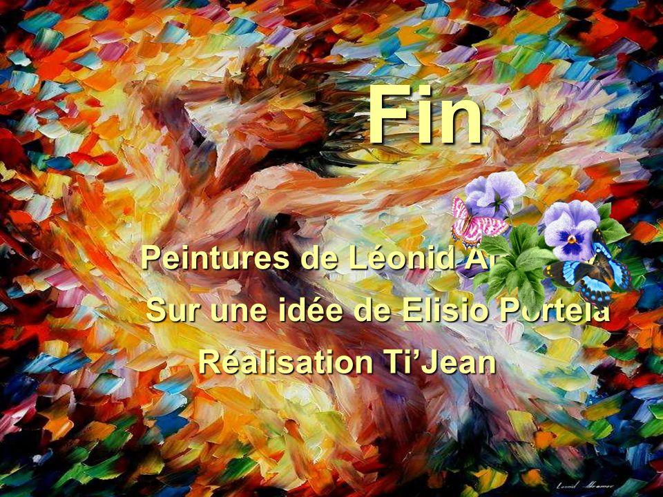 Peintures de Léonid Afremov Fin Sur une idée de Elisio Portela Réalisation TiJean