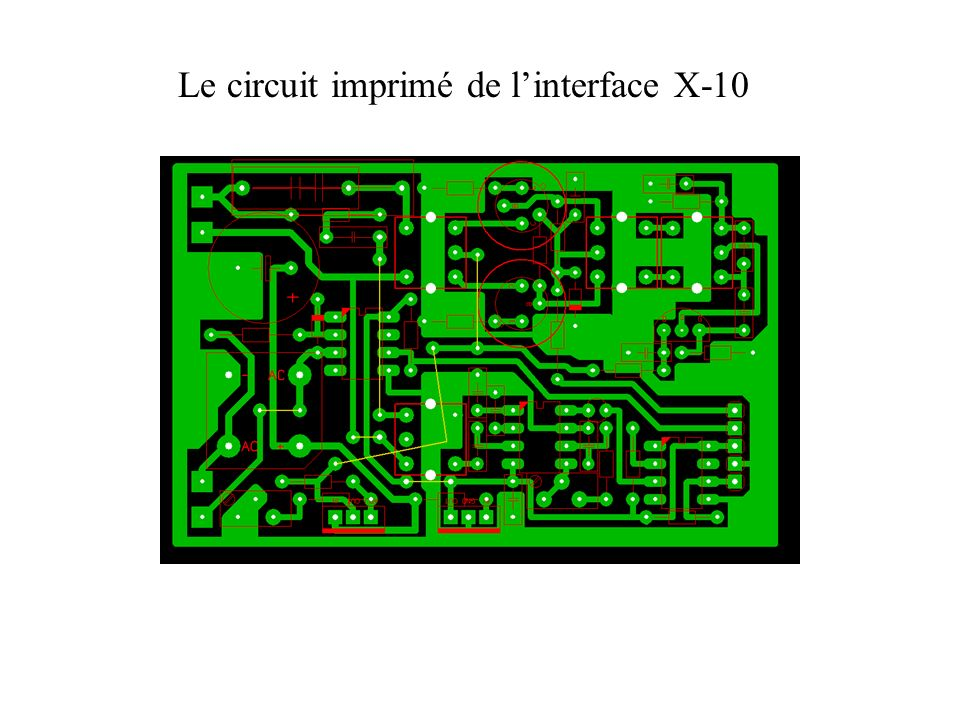 Le circuit imprimé de linterface X-10