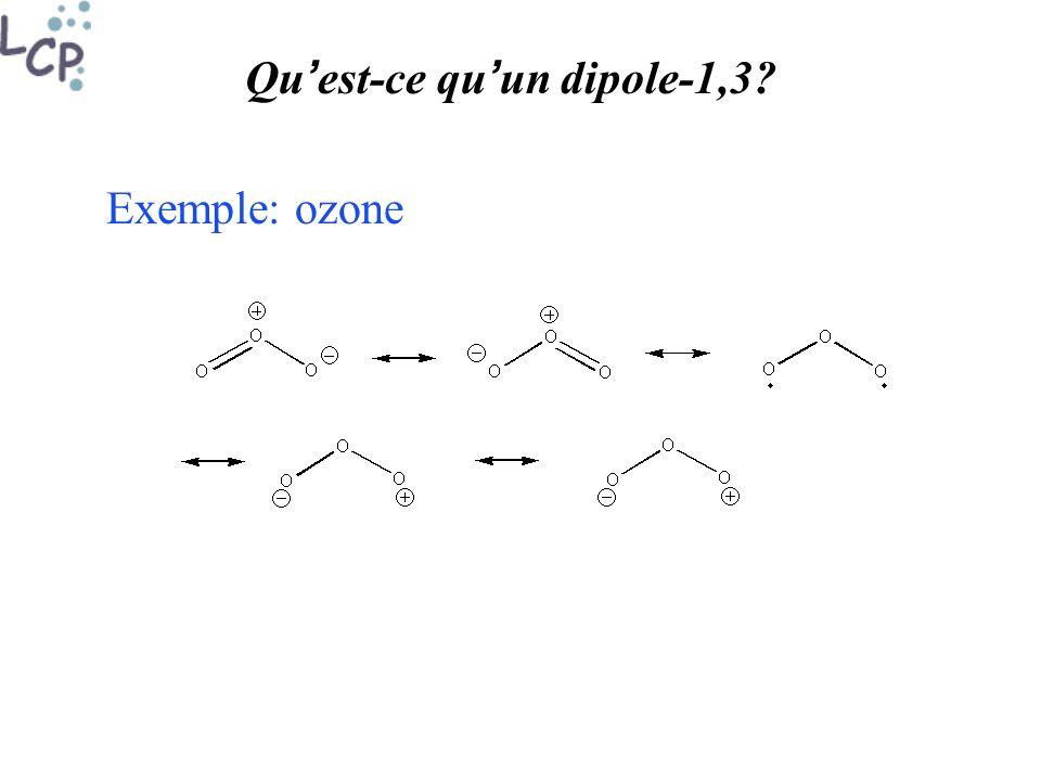 Qu est-ce qu un dipole-1,3? Exemple: ozone