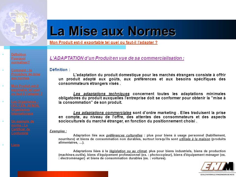 Propriété Industrielle La Mise aux Normes Mon Produit est-il exportable tel quel ou faut-il ladapter .