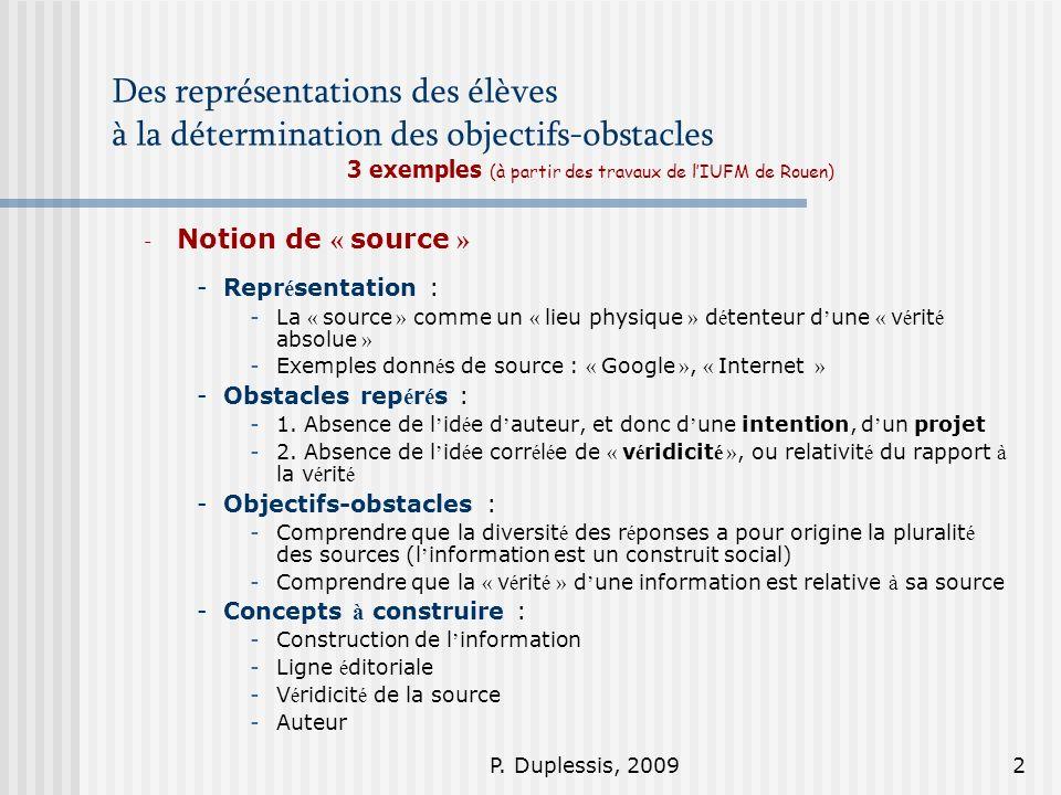 P. Duplessis, 20092 Des représentations des élèves à la détermination des objectifs-obstacles 3 exemples (à partir des travaux de lIUFM de Rouen) - No
