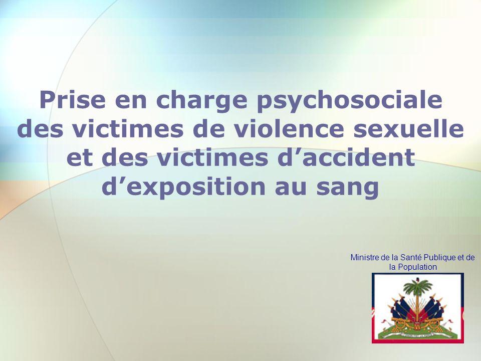 Ministre de la Santé Publique et de la Population Prise en charge psychosociale des victimes de violence sexuelle et des victimes daccident dexpositio