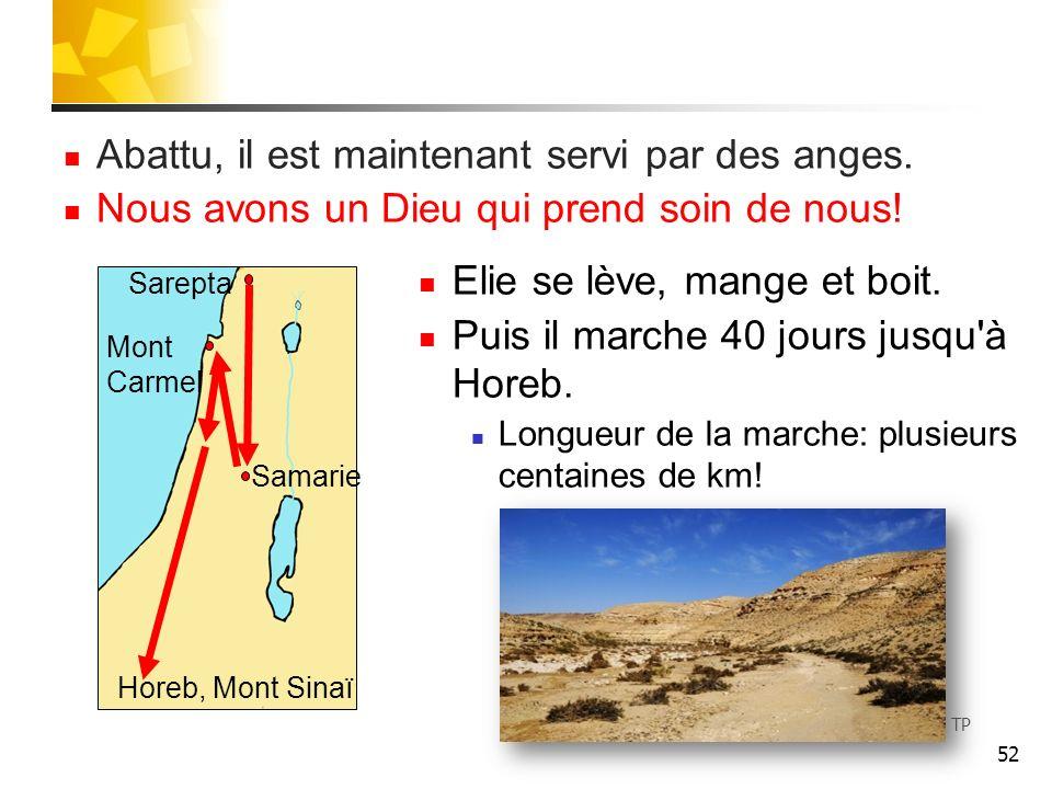 53 Elie à Horeb A Horeb, Elie entre dans une caverne.
