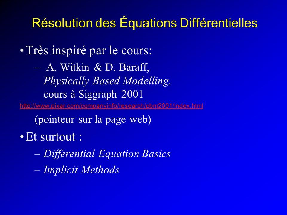 Résolution des Équations Différentielles Très inspiré par le cours: – A.