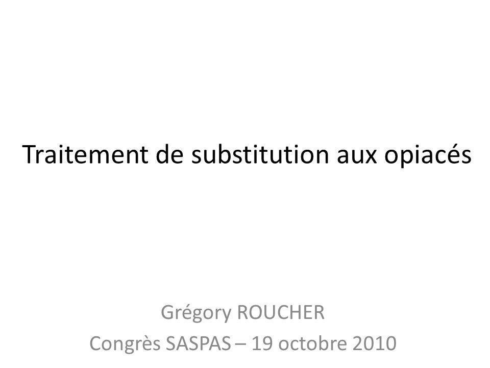A.Médicaments de substitution aux opiacés (MSO) 1.Subutex (buprénorphine).