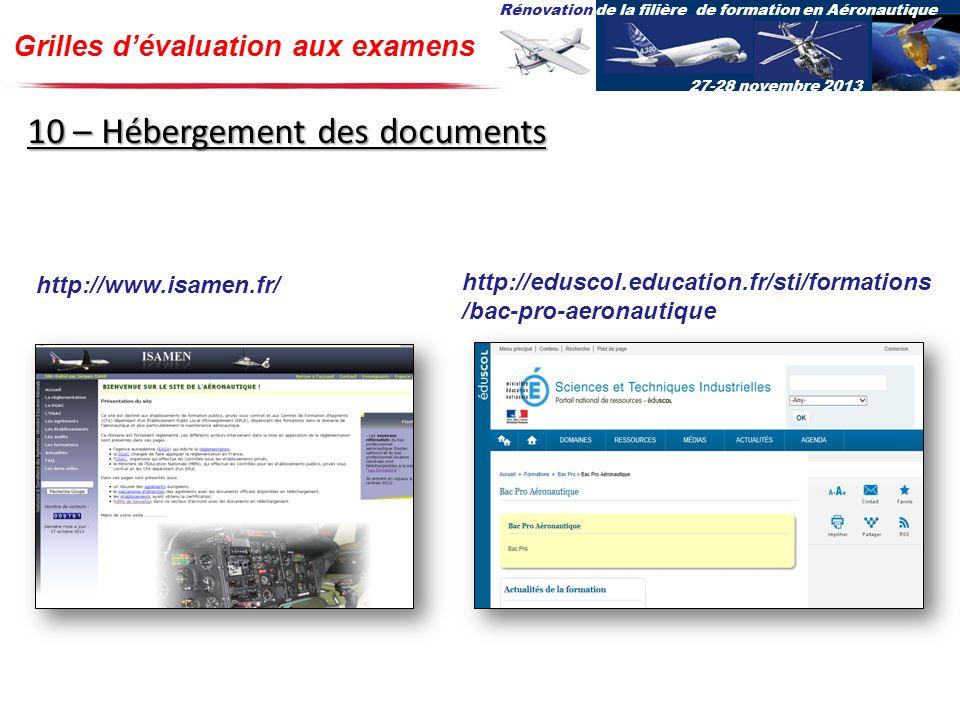 Rénovation de la filière de formation en Aéronautique 27-28 novembre 2013 Grilles dévaluation aux examens http://eduscol.education.fr/sti/formations /