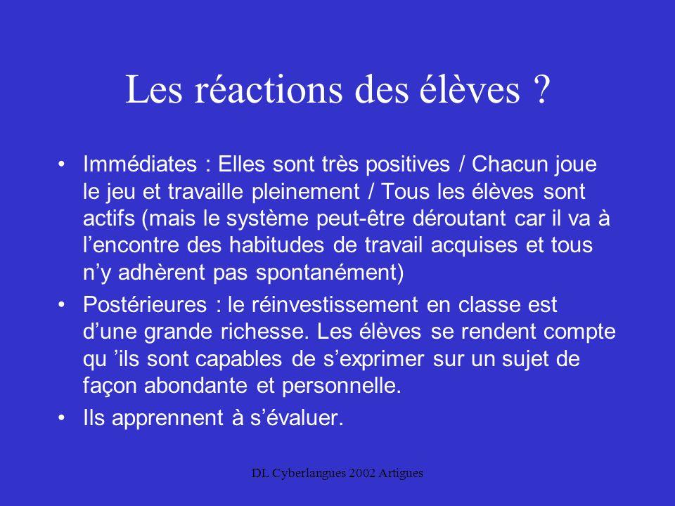 DL Cyberlangues 2002 Artigues Les réactions des élèves .