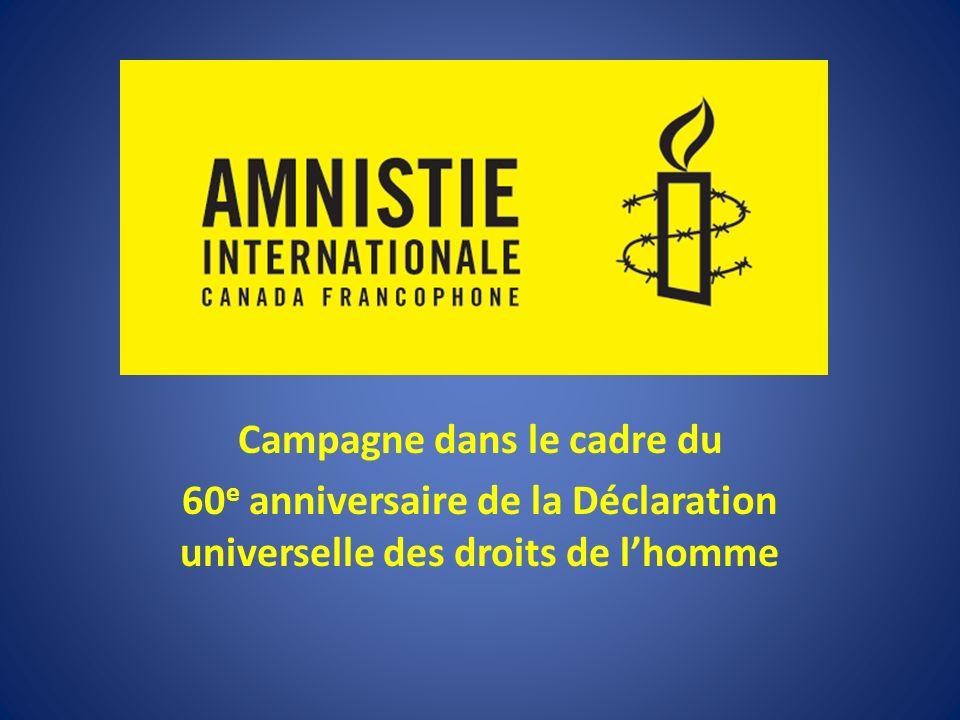 Campagne dans le cadre du 60 e anniversaire de la Déclaration universelle des droits de lhomme