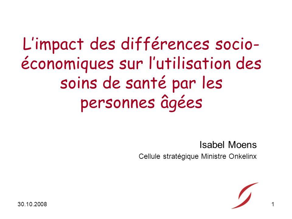 30.10.20082 Les inégalités socio-économiques ont un impact sur : létat de santé des personnes; le recours aux soins.