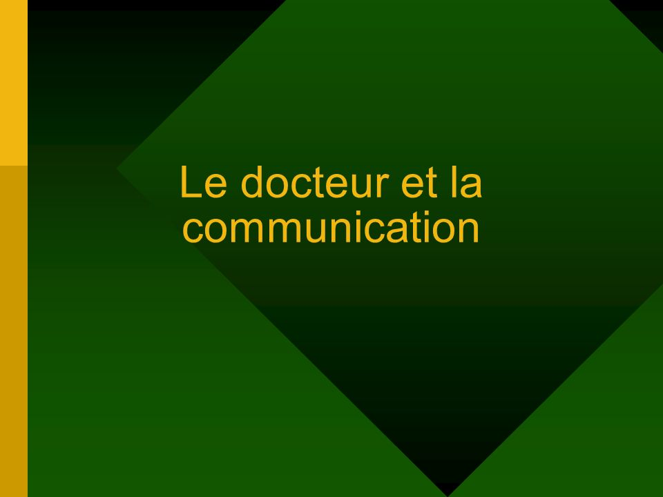 Le docteur et la communication