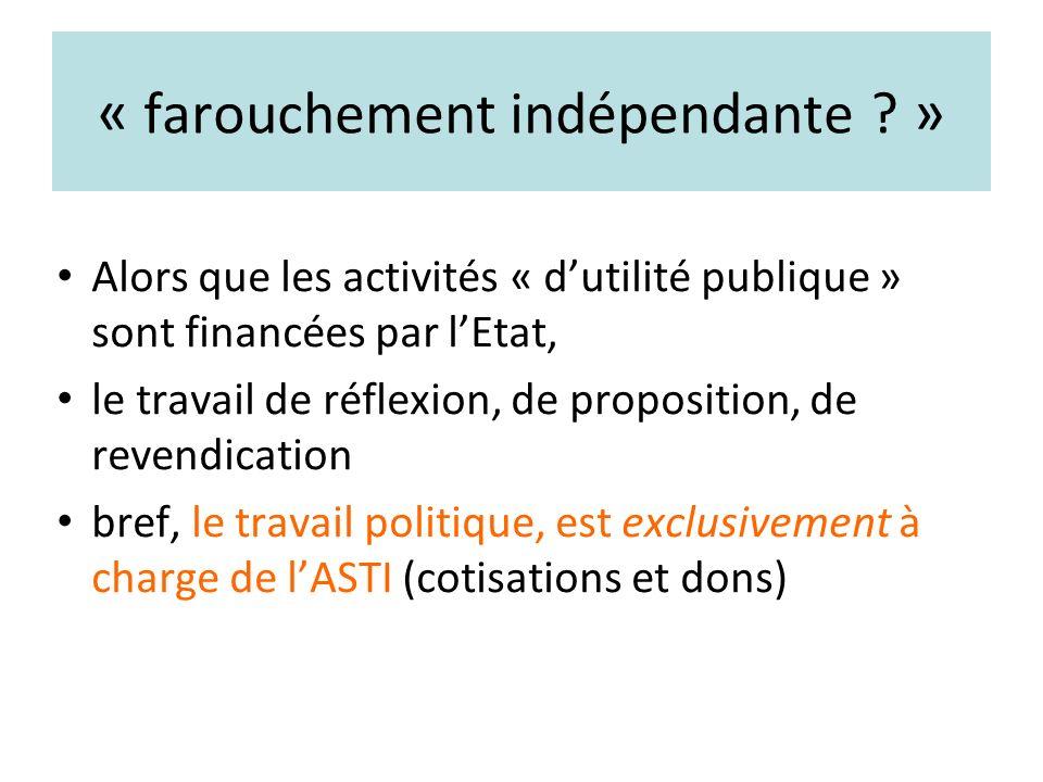 « farouchement indépendante .