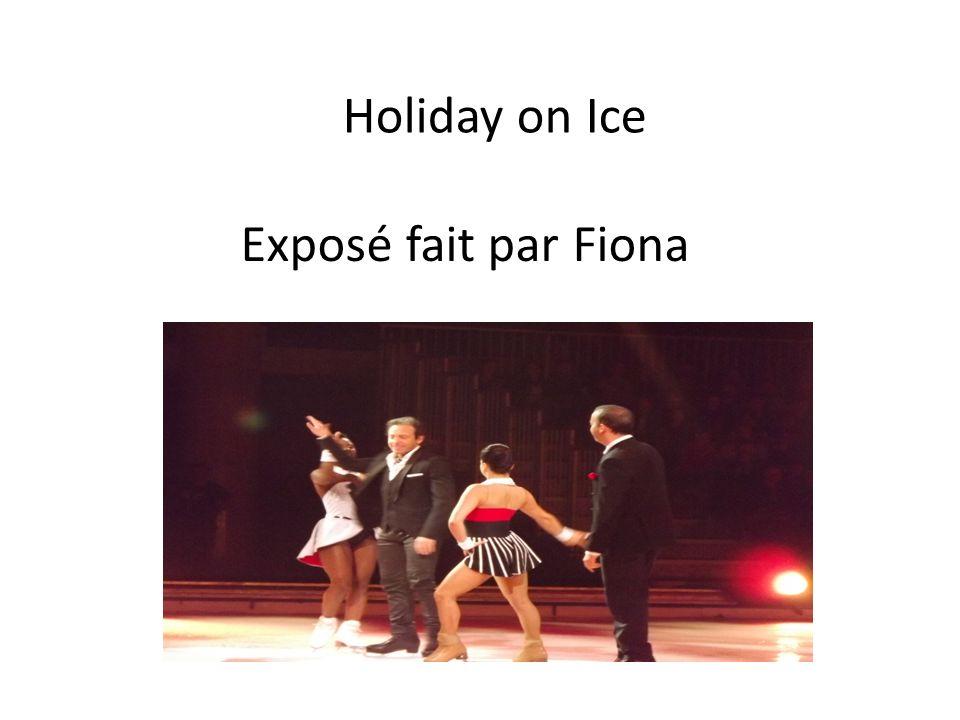 Exposé fait par Fiona Holiday on Ice