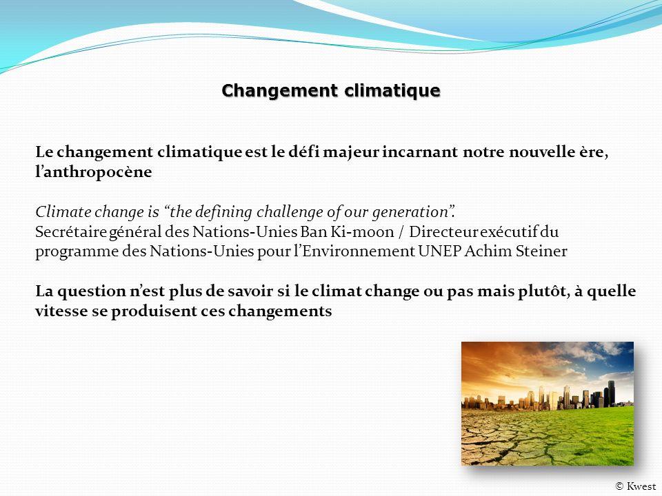 Le changement climatique est le défi majeur incarnant notre nouvelle ère, lanthropocène Climate change is the defining challenge of our generation. Se