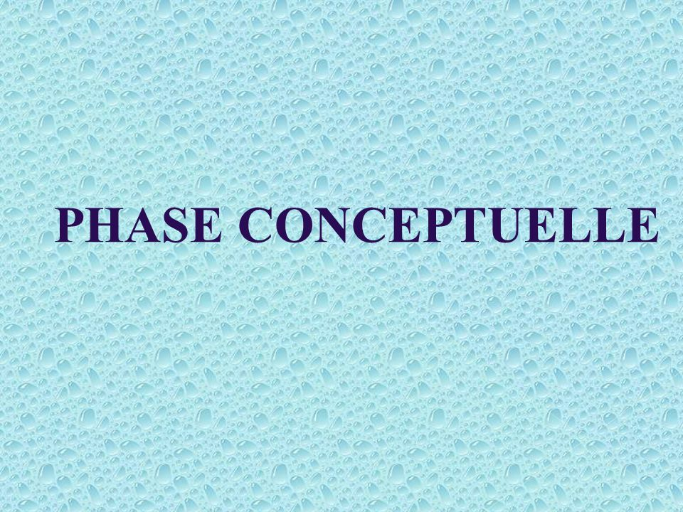 PHASE CONCEPTUELLE