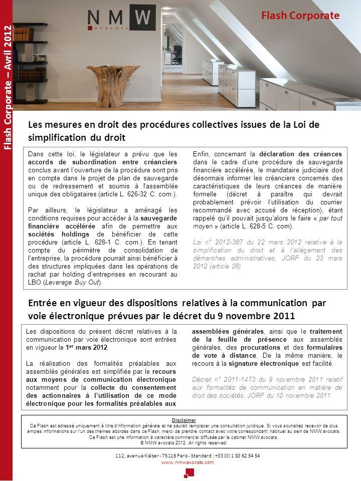 Flash Corporate 112, avenue Kléber - 75116 Paris - Standard : +33 (0) 1 83 62 54 54 www.nmwavocats.com Flash Corporate – Avril 2012 Les mesures en dro
