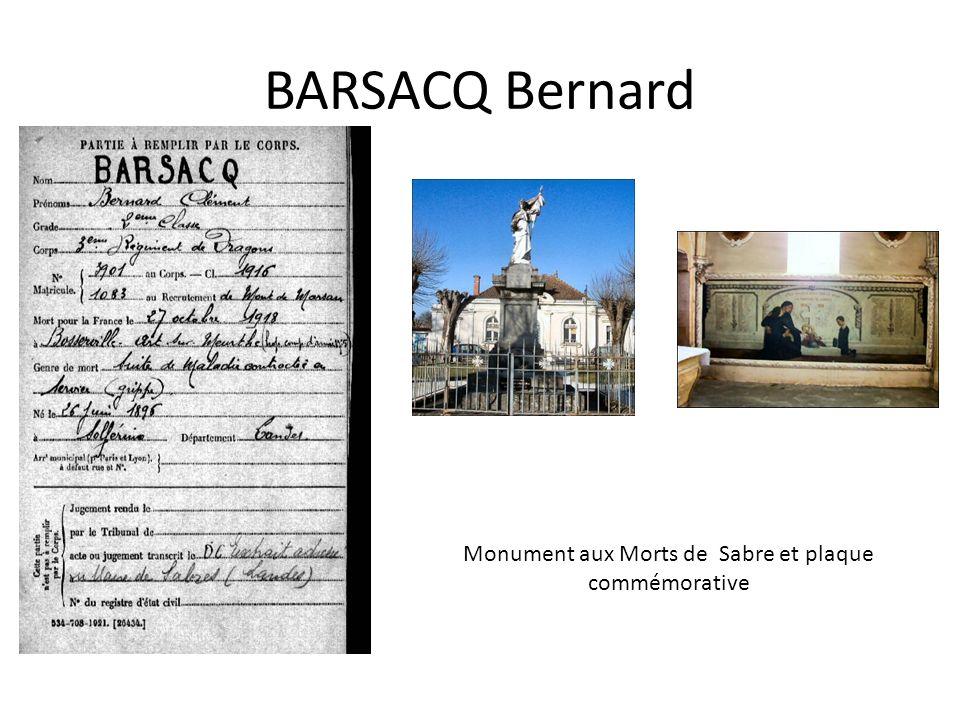 Bernard BARSACQ est inhumé dans la nécropole militaire de Champenoux ( 54)