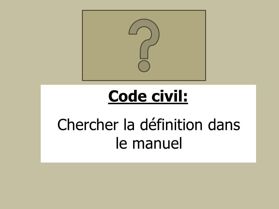 Code civil: Chercher la définition dans le manuel