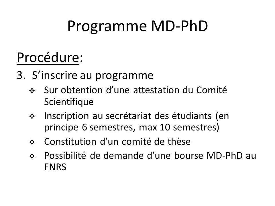 Programme MD-PhD Déroulement: 1.Dès lobtention de lEFMH ou après 1-2-..