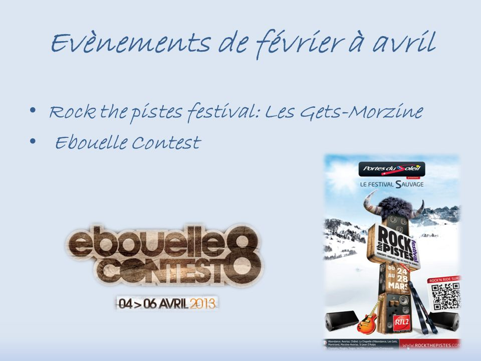 Evènements de février à avril Rock the pistes festival: Les Gets-Morzine Ebouelle Contest