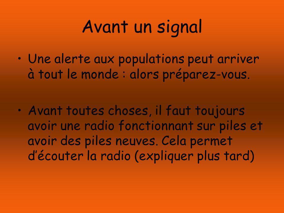 Avant un signal Une alerte aux populations peut arriver à tout le monde : alors préparez-vous.