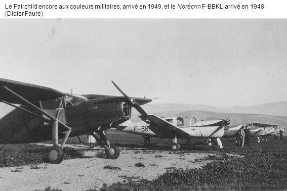 Le Fairchild encore aux couleurs militaires, arrivé en 1949, et le Norécrin F-BBKL arrivé en 1948 (Didier Faure)