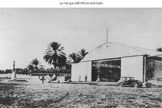 Le hangar définitif (André Noël)