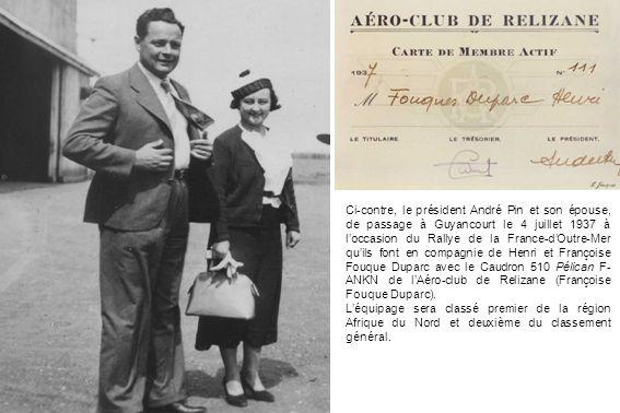 Ci-contre, le président André Pin et son épouse, de passage à Guyancourt le 4 juillet 1937 à loccasion du Rallye de la France-dOutre-Mer quils font en
