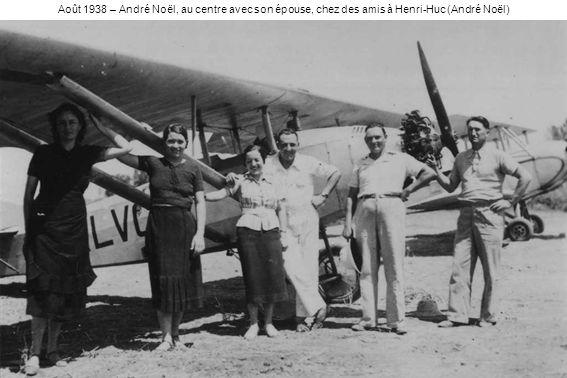 Août 1938 – André Noël, au centre avec son épouse, chez des amis à Henri-Huc (André Noël)