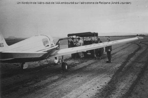 Un Norécrin de lAéro-club de lAIA embourbé sur laérodrome de Relizane (André Jourdan)