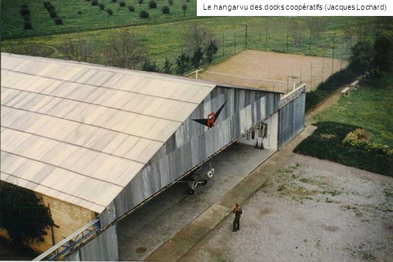 Le hangar vu des docks coopératifs (Jacques Lochard)