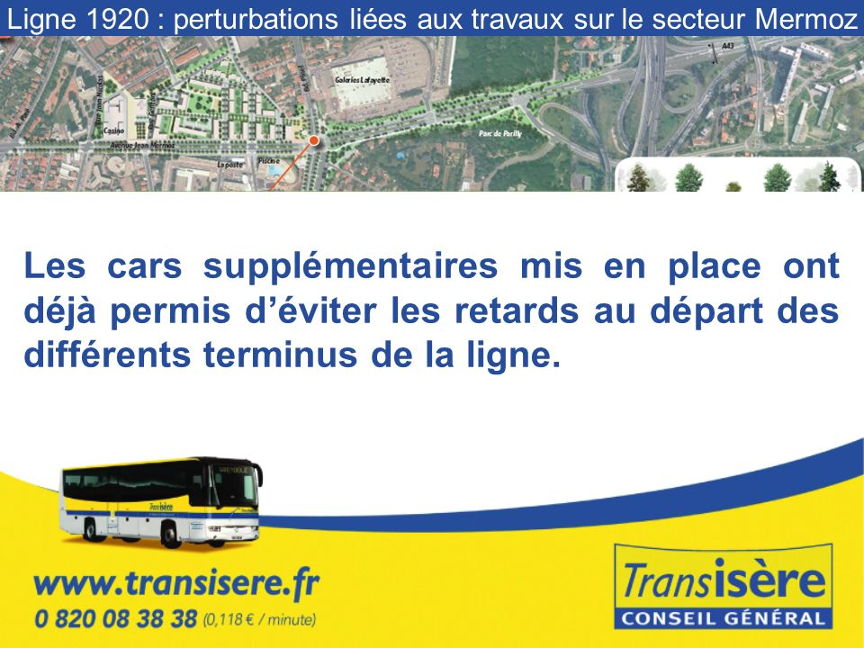 Les cars supplémentaires mis en place ont déjà permis déviter les retards au départ des différents terminus de la ligne.