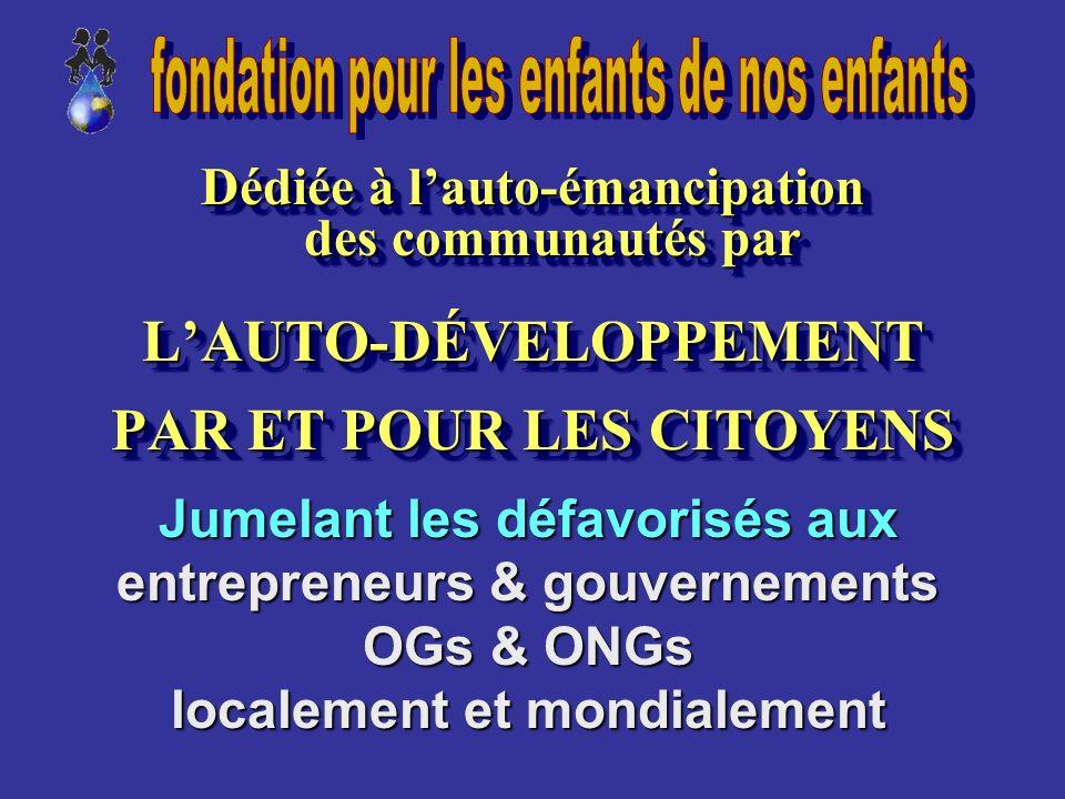 Contributions Majeures de la Fondation Projet économique global auto-suffisant Un plan de développement commercial innovateur impliquant les gens défa