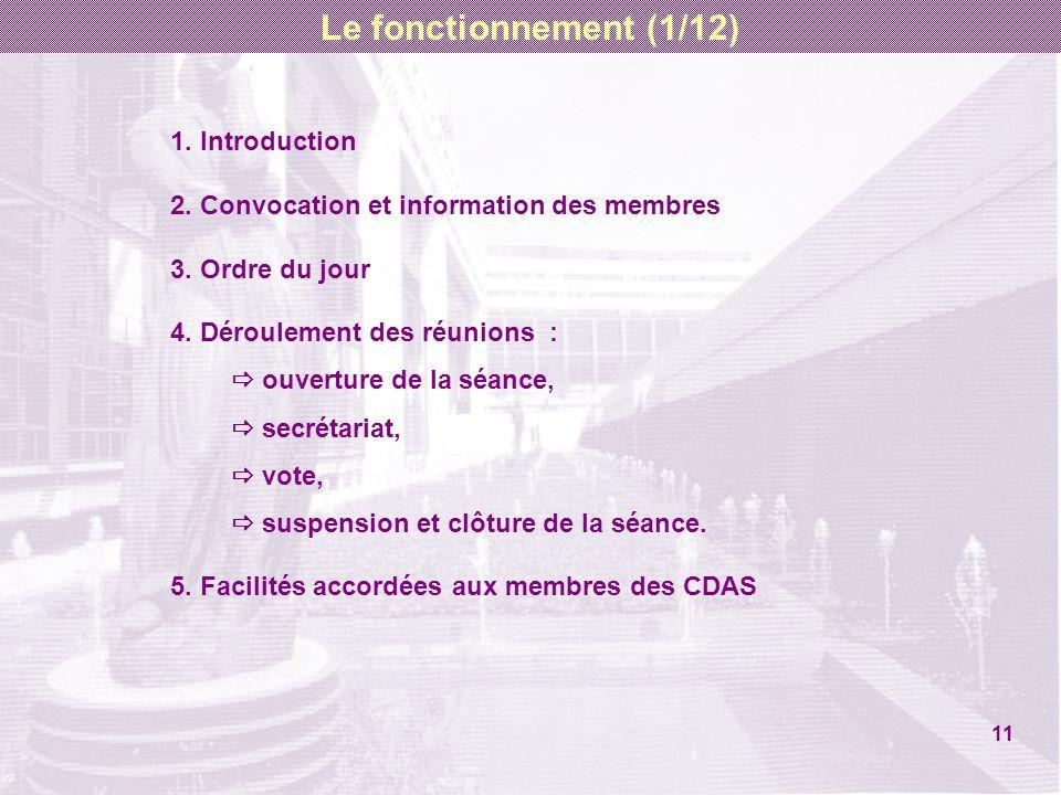 1. Introduction 2. Convocation et information des membres 3. Ordre du jour 4. Déroulement des réunions : ouverture de la séance, secrétariat, vote, su