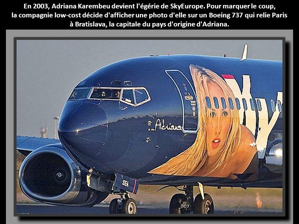 En 2003, Adriana Karembeu devient l égérie de SkyEurope.