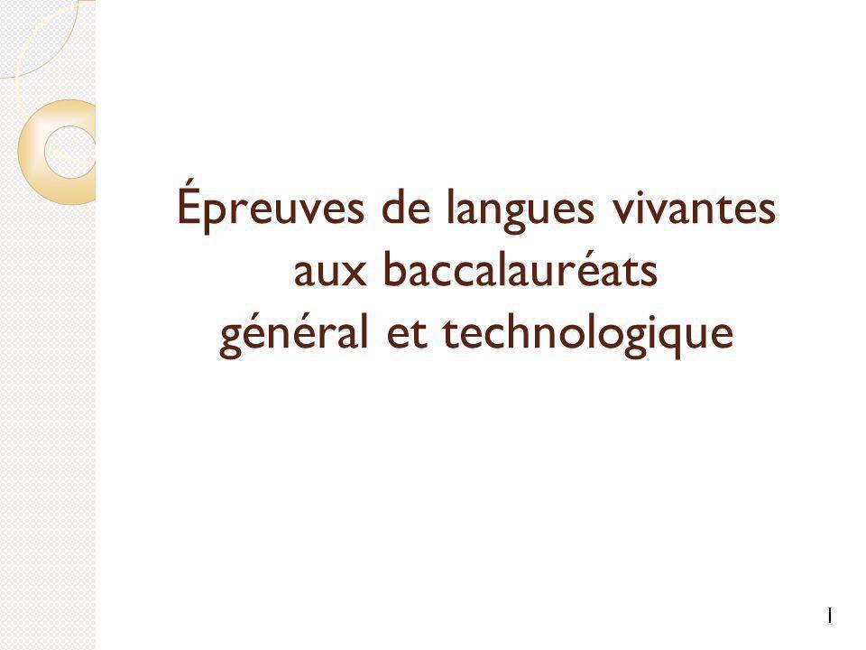 Épreuves de langues vivantes aux baccalauréats général et technologique 1