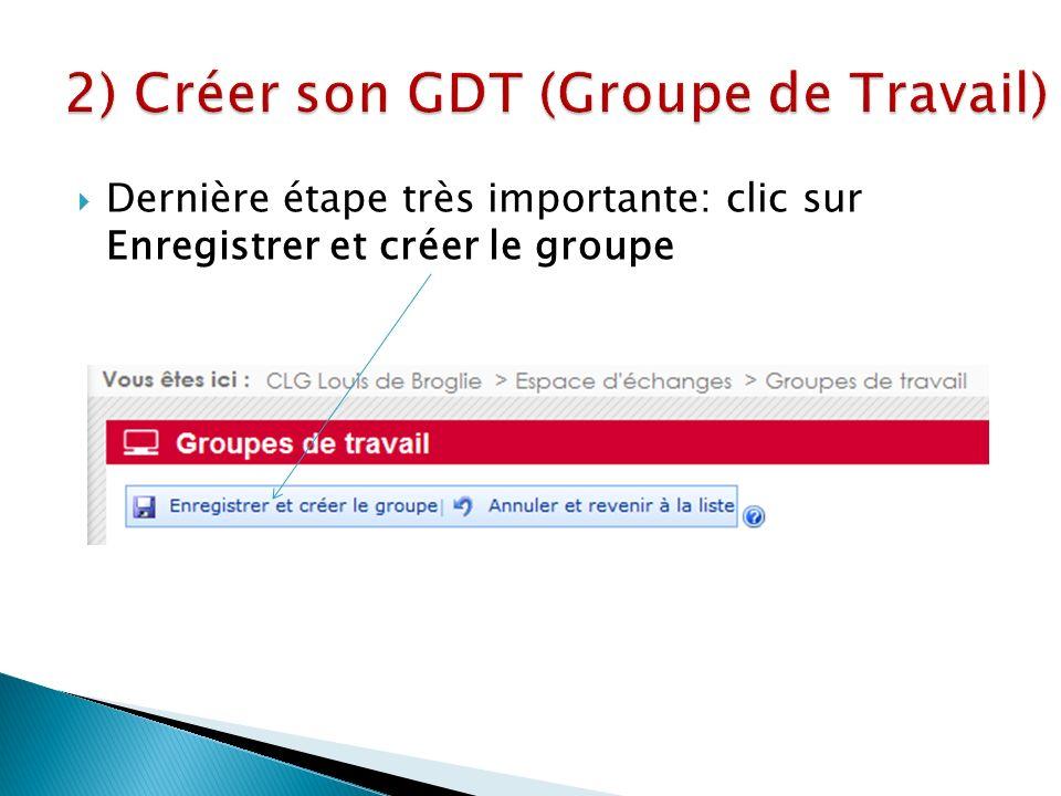 Dernière étape très importante: clic sur Enregistrer et créer le groupe