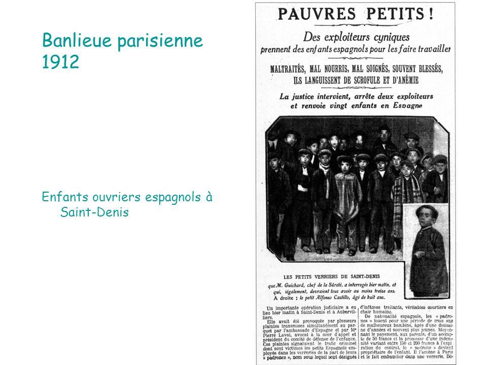 Banlieue parisienne 1912 Enfants ouvriers espagnols à Saint-Denis