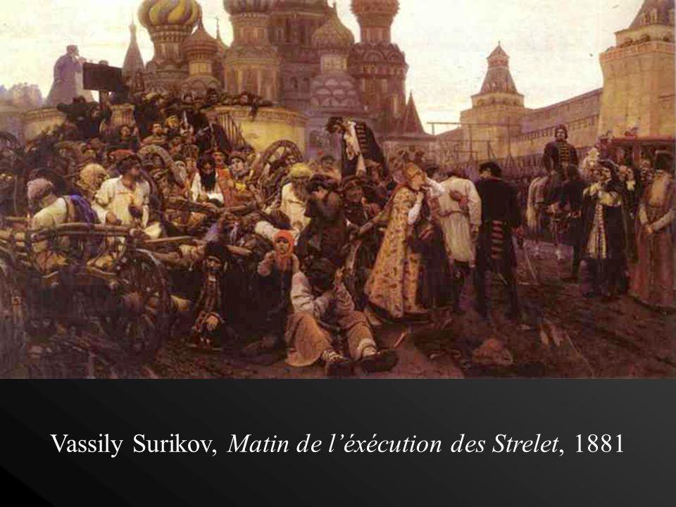 Nous sommes en 1880. Je suis Vassily Surikov. Je moppose au régime du tsar et à la peinture académique. Lart appartient au peuple qui doit être fier d
