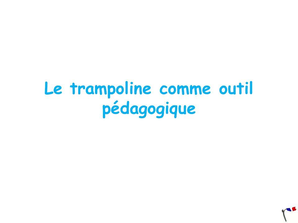 Le trampoline comme outil pédagogique
