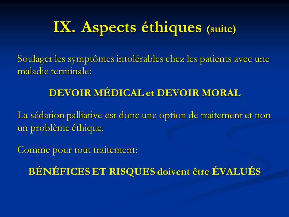 Soulager les symptômes intolérables chez les patients avec une maladie terminale: DEVOIR MÉDICAL et DEVOIR MORAL La sédation palliative est donc une o