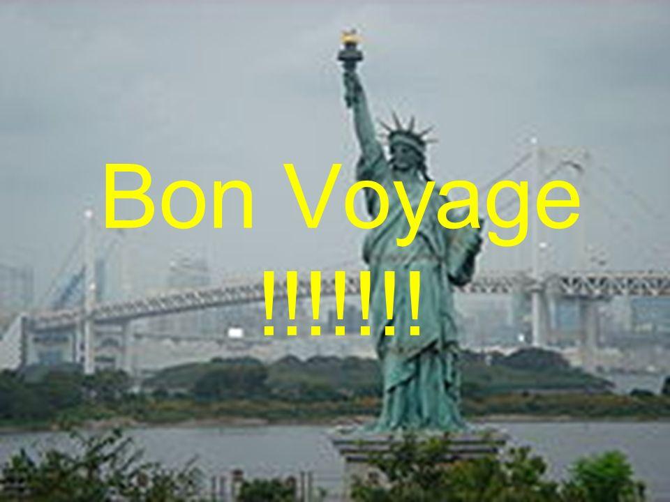 Bon Voyage !!!!!!!